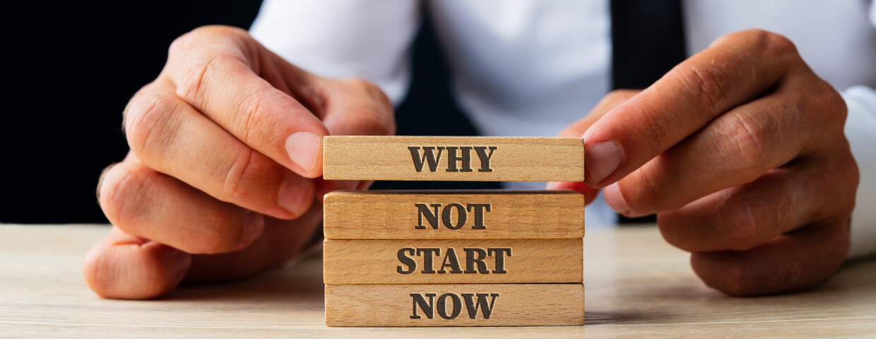 why-not-start-now